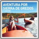 Aventura por la Sierra de Gredos y Centro