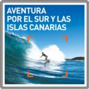 Aventura por el Sur y las Islas Canarias