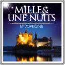 Mille et une nuits en Auvergne