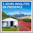 3 jours insolites en Provence