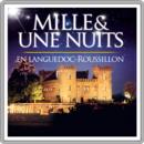 Mille et une nuits en Languedoc-Roussillon