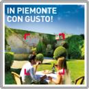 In Piemonte con gusto!