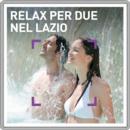 Relax per due nel Lazio