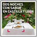 Dos noches con sabor en Castilla y León