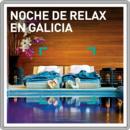 Noche de relax en Galicia