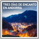 Tres días de encanto en Andorra