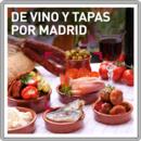 De vino y tapas por Madrid