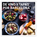 Vino y tapas en Barcelona