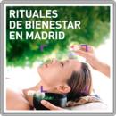 Rituales de bienestar en Madrid