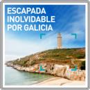 Escapada inolvidable por Galicia