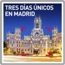 Tres días únicos en Madrid