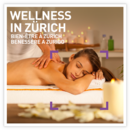 Wellness in Zürich