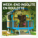 Week-end insolite en roulotte