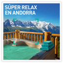 Súper relax en Andorra