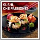 Sushi, che passione!