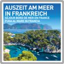 Auszeit am Meer in Frankreich