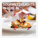 Gourmet Delights in Dublin