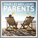 Pour les meilleurs parents