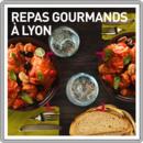 Repas gourmands à Lyon