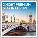 2 Night Premium Stay in Europe